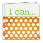 I Can... - 8x8 Photo Book (20 pages)