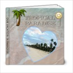 Tropical Paradise Vacation 6x6 Photo Book - 6x6 Photo Book (20 pages)
