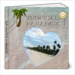 Tropical Paradise Vacation 8x8 Photo Book - 8x8 Photo Book (20 pages)