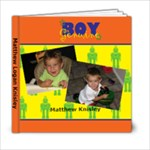 Matthew s book - 6x6 Photo Book (20 pages)