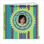 Janelle s Birthday Girl 6x6 Book - 6x6 Photo Book (20 pages)