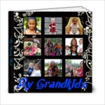 My Grandkids  - 6x6 Photo Book (20 pages)