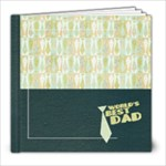 8x8 Father s Day/Dad Album - 8x8 Photo Book (20 pages)