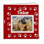Tucker - 6x6 Photo Book (20 pages)