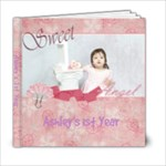 Ashley s 1st year - 6x6 Photo Book (20 pages)
