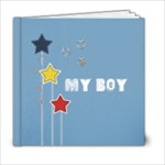 6 x 6 (20 pages) MY BOY - 6x6 Photo Book (20 pages)