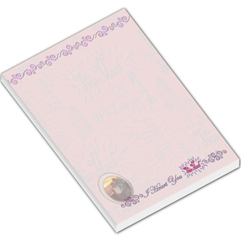 I Heart You This Much Large Memo Pad By Ellan   Large Memo Pads   Pez76v9dk835   Www Artscow Com