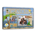 Vacation 18x12 Stretched Canvas - Canvas 18  x 12  (Stretched)