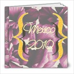 Mom s Mexican Book - 8x8 Photo Book (20 pages)