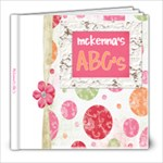Mckenna s ABC Book - 8x8 Photo Book (20 pages)