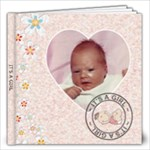 It s A Girl 12x12 Photo Book - 12x12 Photo Book (20 pages)