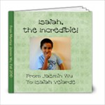 Isaiah Book - 6x6 Photo Book (20 pages)
