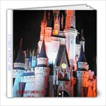 DISNEY WORLD 2010 - 8x8 Photo Book (39 pages)