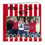 Friends Chrismas 2010 - 8x8 Photo Book (20 pages)