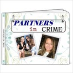 Partners in Crime Friends 9x7 20 Page Photo Book - 9x7 Photo Book (20 pages)