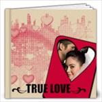 TRUE LOVE 12x12 - 12x12 Photo Book (20 pages)