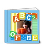 ABC s OF ME 4x4 DELUXE - 4x4 Deluxe Photo Book (20 pages)