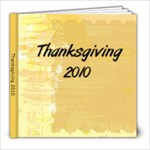 Thanksgiving 2010 - 8x8 Photo Book (20 pages)
