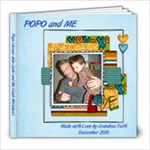 Popo and Me (Cash) - 8x8 Photo Book (20 pages)