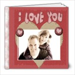 i love you book gift for valentines day - 8x8 Photo Book (30 pages)