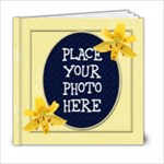 Lilies 6x6 - 6x6 Photo Book (20 pages)