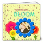 watching you bloom book 30 pages - 8x8 Photo Book (30 pages)