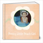 Pretty Little Peach Girl 8x8 Photobook - 8x8 Photo Book (20 pages)