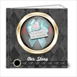 our story - 6x6 Photo Book (20 pages)