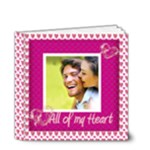 All of My Heart 4 x 4 deluxe Love Book - 4x4 Deluxe Photo Book (20 pages)