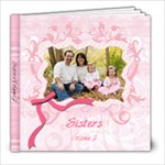 Sisters-2 - 8x8 Photo Book (39 pages)