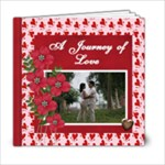 6x6 Journey of Love - 6x6 Photo Book (20 pages)