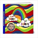 Nikhil s book of colors - 6x6 Photo Book (20 pages)