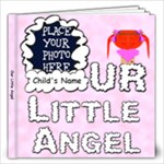 Our Little Angel Girl 12x12 - 12x12 Photo Book (20 pages)