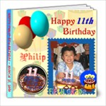 Philip 12th Birthday 2011 - 8x8 Photo Book (20 pages)