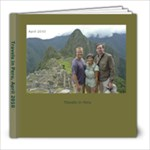 Travels in Peru - 8x8 Photo Book (30 pages)