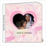 Tamara and Nate 2010 - 8x8 Photo Book (20 pages)