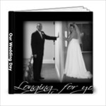 Our Wedding Day - 6x6 Photo Book (20 pages)