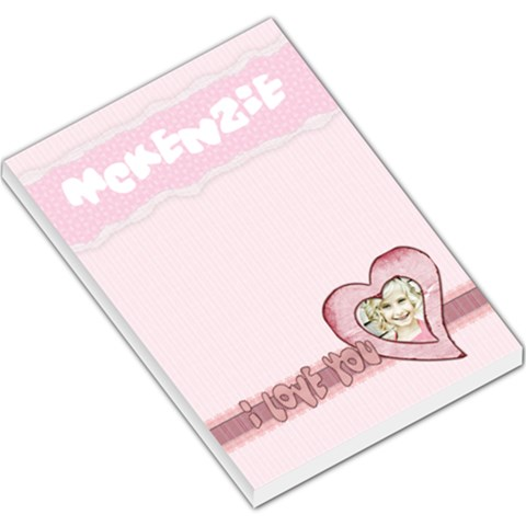 Mckenzie I Love You Notepad By Danielle Christiansen   Large Memo Pads   F1xyhakcu71e   Www Artscow Com