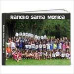 Rancho Santa Monica - 9x7 Photo Book (39 pages)