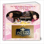 Our 39th Wedding Anniversary in New Orleans (1 of 3) Jan. 5-9, 2011 - 8x8 Photo Book (39 pages)
