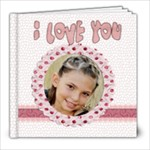 i love you valentine book 20 pg - 8x8 Photo Book (20 pages)