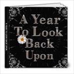 A Year To Look Back Upon 8X8 Photo Book (30 Pages)