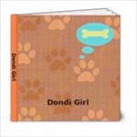 Dondi Girl - 6x6 Photo Book (20 pages)
