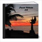 Puerto Vallarta 2011 - 8x8 Photo Book (20 pages)
