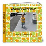 Charlie s Third Year - 8x8 Photo Book (20 pages)