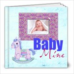 Baby Mine 20 page 8 x8 Album Boy or Girl - 8x8 Photo Book (20 pages)