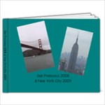 San Fran & NYC - 9x7 Photo Book (20 pages)