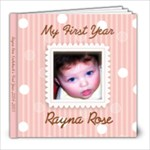 Rayna s First Year - 8x8 Photo Book (20 pages)