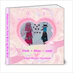 Historien om pink og blue bird - 6x6 Photo Book (20 pages)