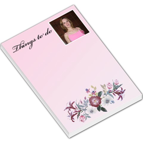 Things To Do Flowers,large Memo Pad By Deborah   Large Memo Pads   Fjpqf1y15rff   Www Artscow Com